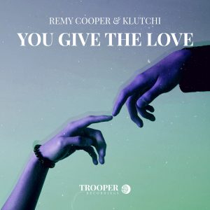 Remy Cooper & Klutchi - You Give The Love