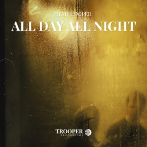 Remy Cooper - All Day All Night